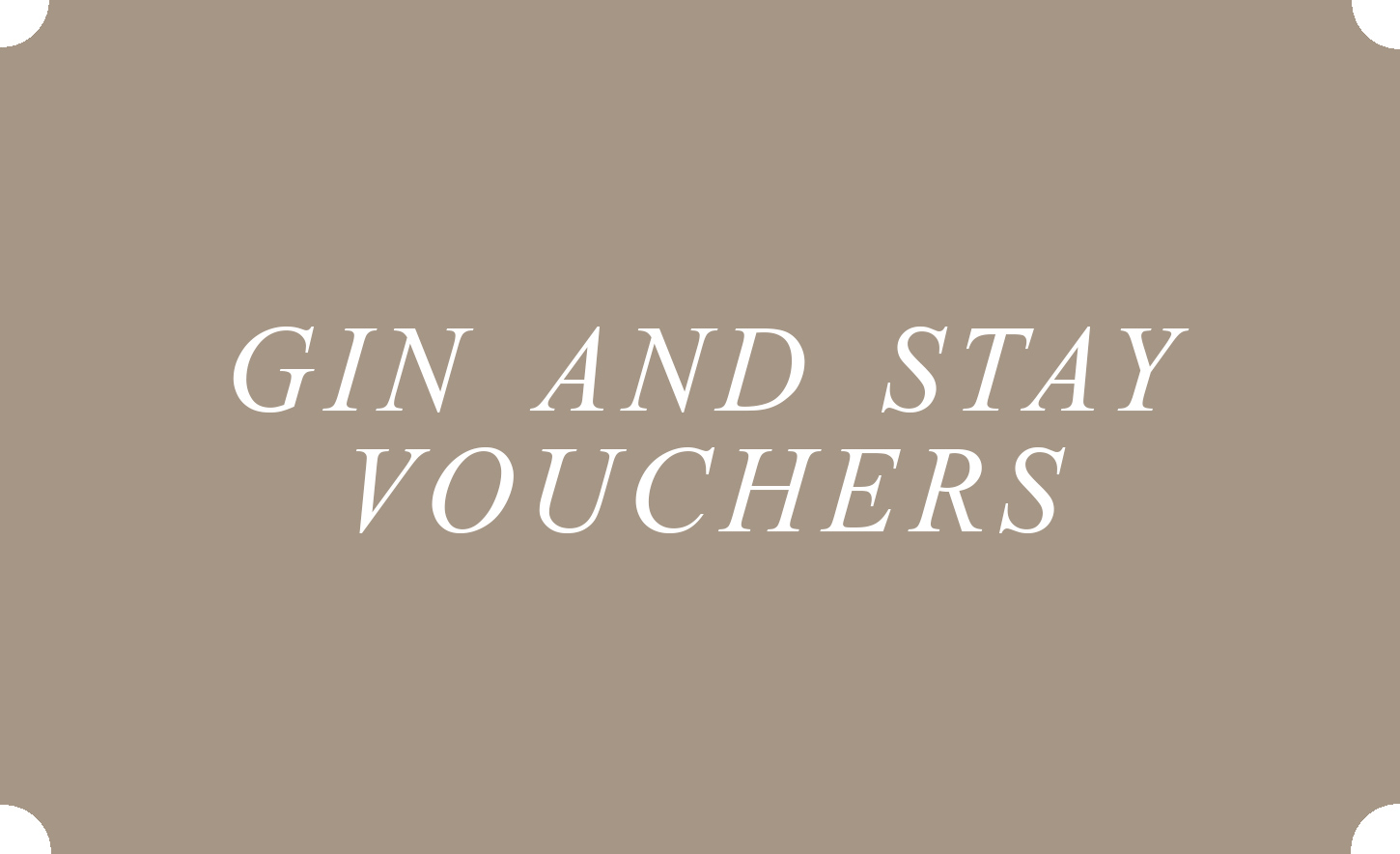 Gin and Stay Vouchers